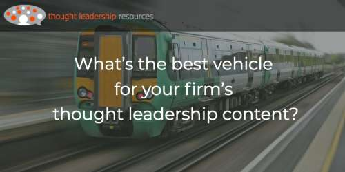#110 What's the best vehicle for your firm's thought leadership content?
