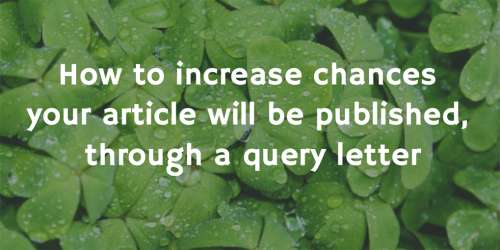 #4 Want to get your ideas published? Here's the way editors like to be approached