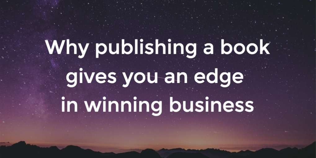 #64 Why publishing a book gives you an edge in winning business