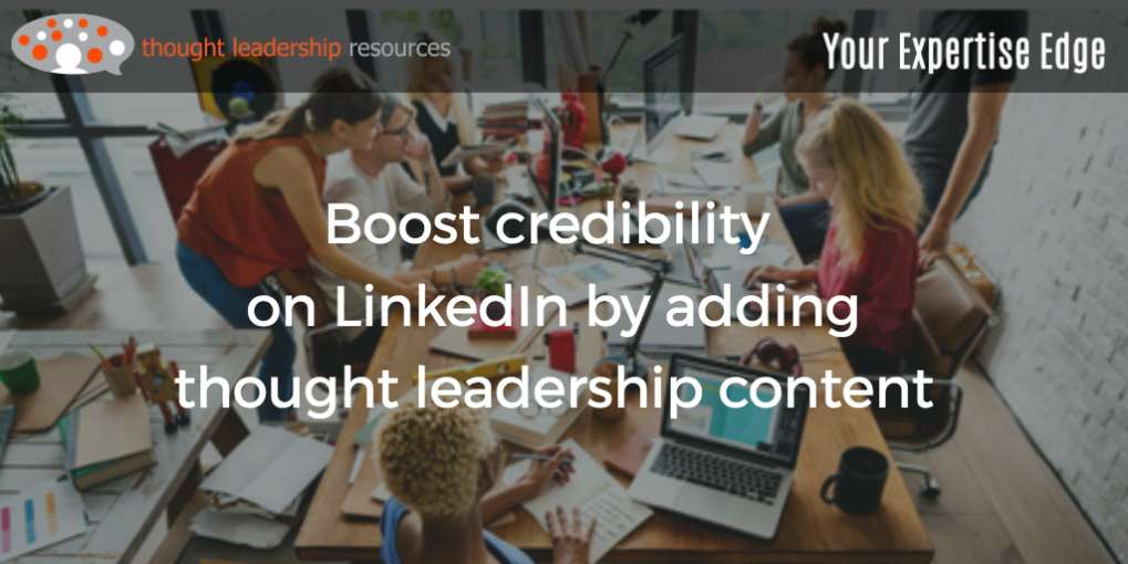 #87 Boost credibility on LinkedIn by adding thought leadership content