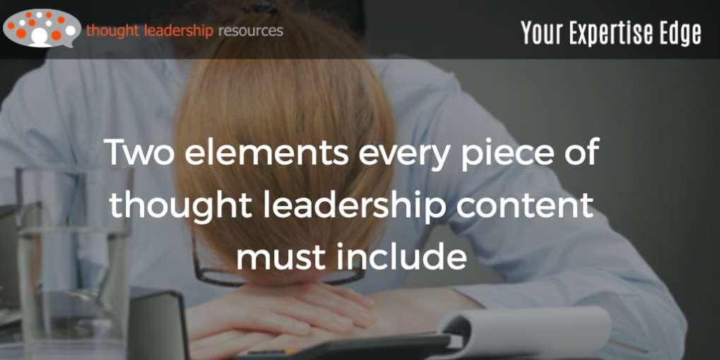 #88 Two elements every piece of thought leadership content must include