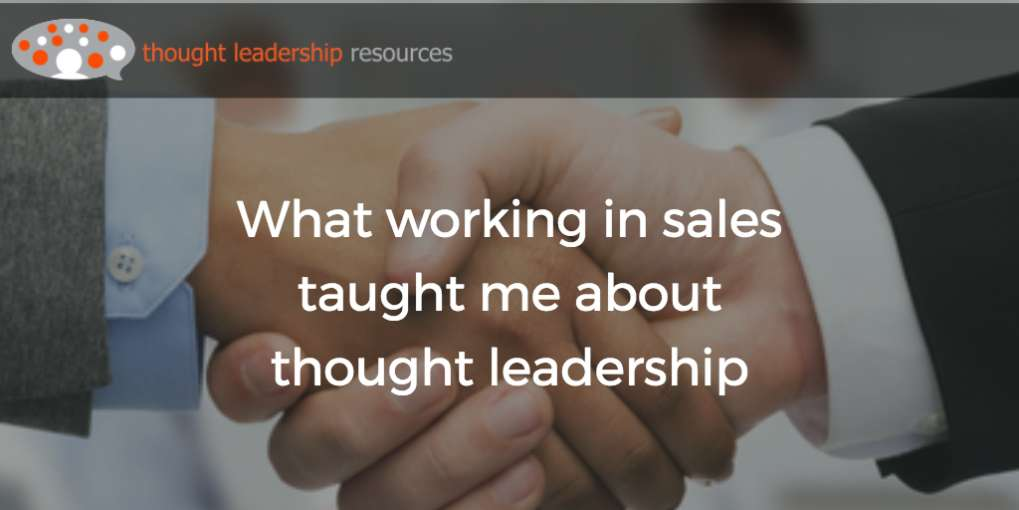 #78 What working in sales taught me about thought leadership